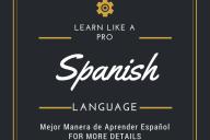 Best Way to Learn Spanish - Mejor Manera de Aprender Español